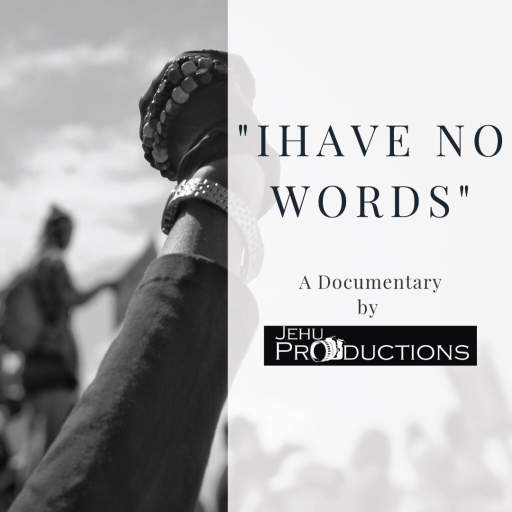 """""""I Have No Words"""" Film Poster"""