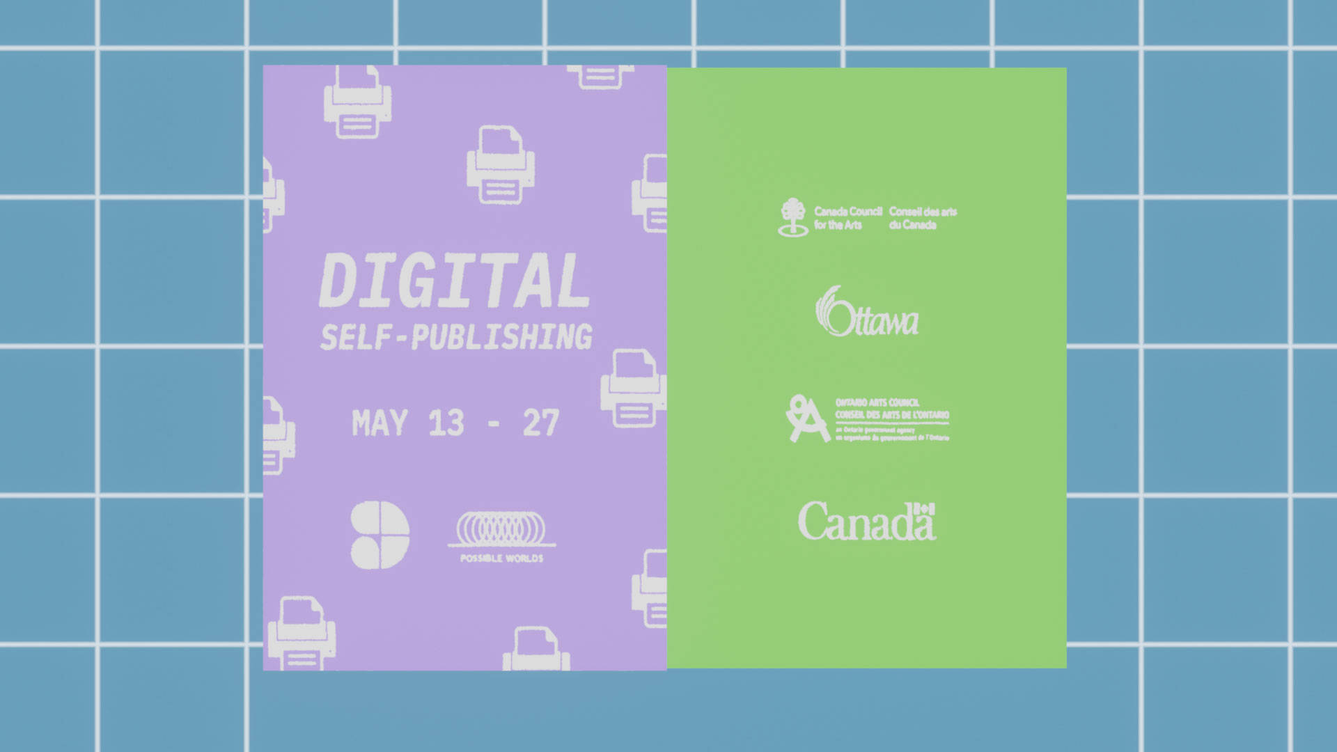 A purple and green pamphlet reads, digital self publishing, May 13th - 27th